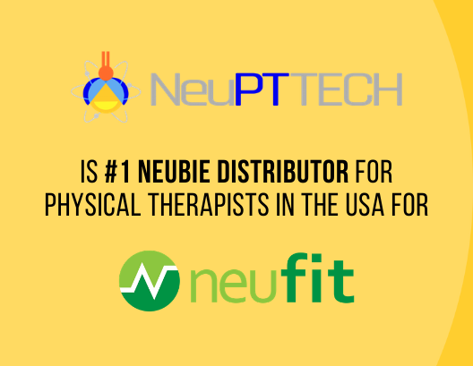 #1 Neubie Distributor for Physical Therapists